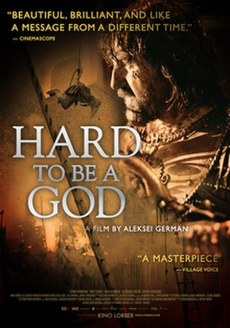 Hard to Be a God (2013 film) - Image: Hard to Be a God (2013 film) POSTER
