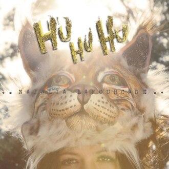 Hu Hu Hu - Image: Hu Hu Hu by Natalia Lafourcade