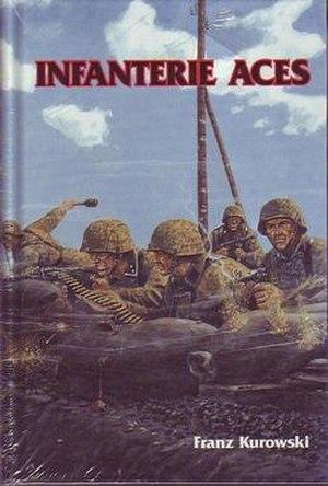 Infantry Aces - Image: Infantry Aces by Franz Kurowski