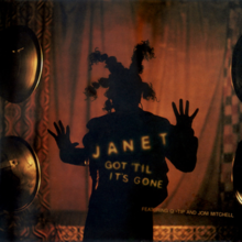 "Image of a female shadow in an orange colored ambient. She has her palms raised and her hair is tied in braids. On her bust it is written ""JANET GOT 'TIL IT'S GONE"" and below ""FEATURING Q-TIP AND JONI MITCHELL""."
