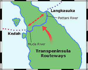 Kedah Sultanate - Map of the early Kadaha kingdom and the Early transpeninsular routeway