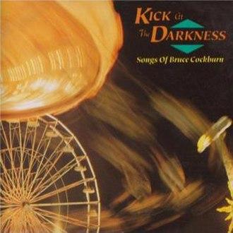 Kick at the Darkness - Image: Kick at the Darkness