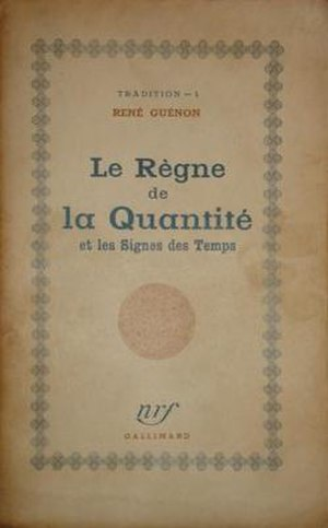 The Reign of Quantity and the Signs of the Times - Cover of the first edition