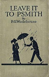 <i>Leave It to Psmith</i> 1923 novel by P.G. Wodehouse