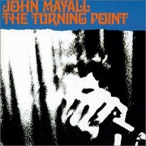 The Turning Point (John Mayall album) - Image: Mayall Turn point