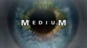 Medium (TV series) - Medium intertitle