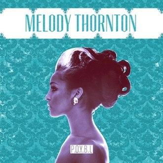 P.O.Y.B.L - Image: Melody Thornton P.O.Y.B.L