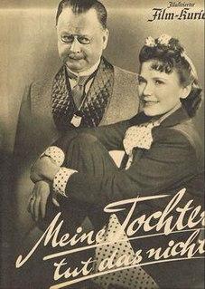 <i>My Daughter Doesnt Do That</i> film directed by Hans Heinz Zerlett