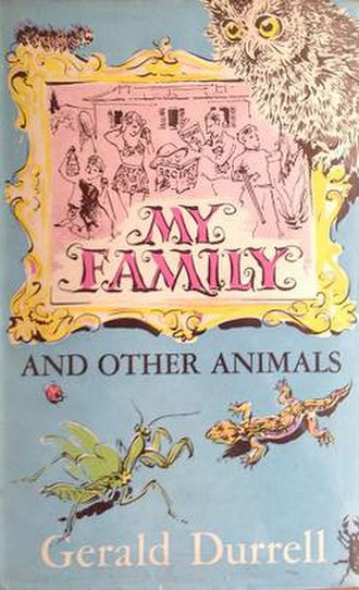 My Family and Other Animals - First edition