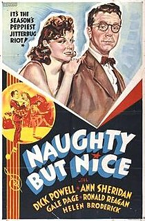 <i>Naughty but Nice</i> (1939 film) 1939 film by Ray Enright