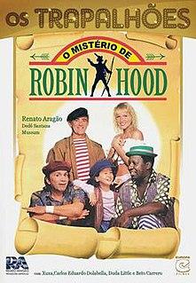 <i>O Mistério de Robin Hood</i> 1990 film by José Alvarenga Júnior