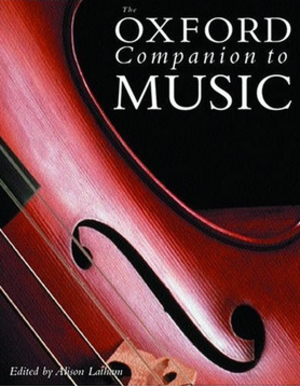 The Oxford Companion to Music - The Oxford Companion to Music, 2002 edition