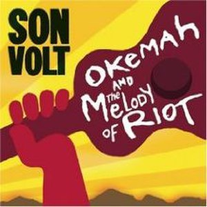 Okemah and the Melody of Riot - Image: Okemah and the Melody of Riot