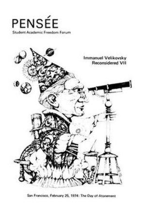 Pensée (Immanuel Velikovsky Reconsidered) - Pensée: Immanuel Velikovsky Reconsidered Vol.VII (Spring 1974) depicting a parody Immanuel Velikovsky by artist Robert Byrd that appeared in Philadelphia Magazine, April, 1968