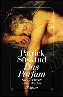 <i>Perfume</i> (novel) novel by Patrick Süskind