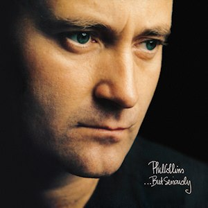 ...But Seriously - Image: Phil Collins But Seriously