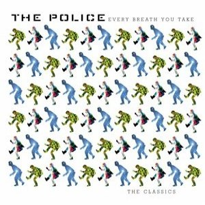 Every Breath You Take: The Singles - Image: Police Every Breath You Take Classics