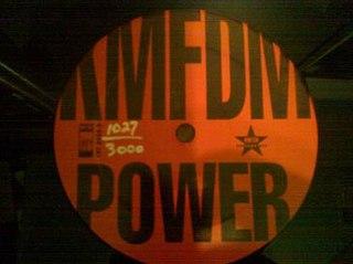 Power (KMFDM song) KMFDM song