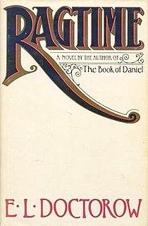 <i>Ragtime</i> (novel) novel by E. L. Doctorow