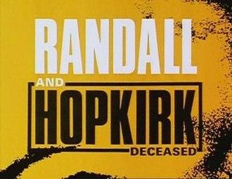 Randall and Hopkirk (Deceased) - Image: Randall and Hopkirk Deceased titlecard