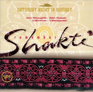 Remember Shakti – Saturday Night in Bombay - Image: Remember Shakti – Saturday Night in Bombay