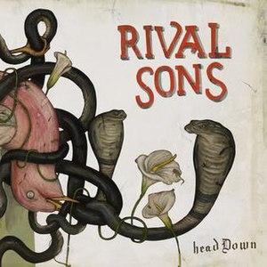 Head Down (Rival Sons album) - Image: Rivalsons headdown