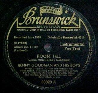 "Room 1411 - Brunswick 78, 80029A, ""Room 1411"", Benny Goodman and His Boys, 1950 Collectors' Series reissue."