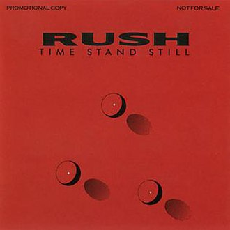 Time Stand Still (song) - Image: Rush T Ime Stand Still Single Cover