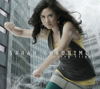 <i>Taking Flight</i> 2007 studio album by Sarah Geronimo