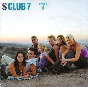 7 (S Club 7 album) - Image: Sclub 7 7(original)