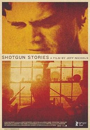 Shotgun Stories - Theatrical release poster