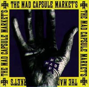 The Mad Capsule Markets discography - Image: Speak