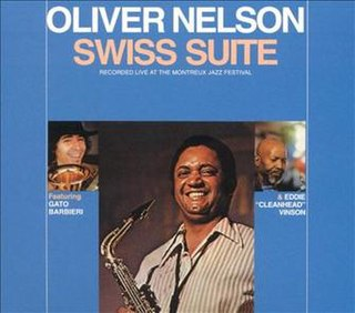 <i>Swiss Suite</i> 1972 live album by Oliver Nelson