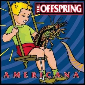 Americana (The Offspring album) - Image: The Offspring Americanaalbumcover