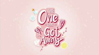 <i>The One That Got Away</i> (TV series) 2018 Philippine television series