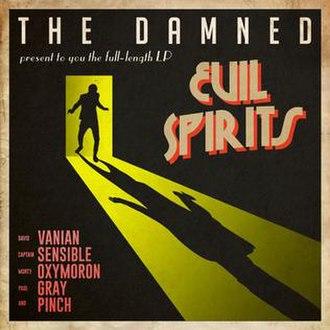 Evil Spirits (The Damned album) - Image: Thedamnedevilspirits