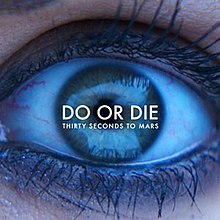 do or die thirty seconds to mars song wikipedia