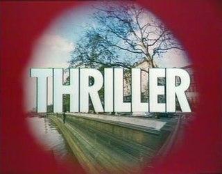 <i>Thriller</i> (British TV series) UK TV series