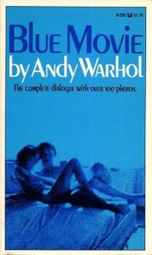 Blue Movie - Image: Warhol Andy Blue Movie Grove Press 1970