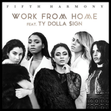 Work From Home (featuring Ty Dolla $ign) (Official Single Cover) by Fifth Harmony.png