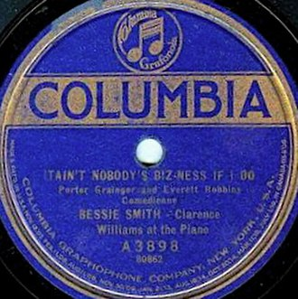 "Ain't Nobody's Business - 1923 record label listing ""Bessie Smith – Clarence Wiliams at the piano"""