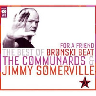 For a Friend: The Best of Bronski Beat, The Communards & Jimmy Somerville - Image: 'For A Friend' Jimmy Somerville album cover 200x 200