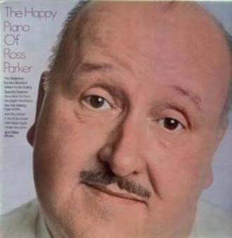 Ross Parker (songwriter) - Ross Parker on the cover of his 1968 album The Happy Piano of Ross Parker