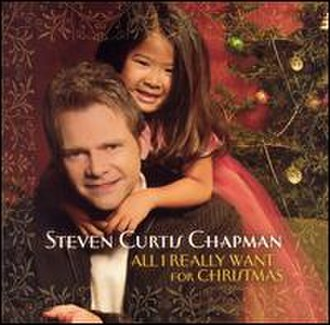 Steven Curtis Chapman - Chapman's first adopted daughter, Shaohannah Hope, was featured on his album All I Really Want for Christmas