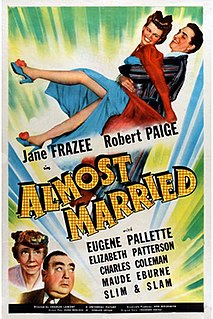<i>Almost Married</i> (1942 film) 1942 film by Charles Lamont