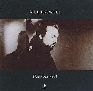Hear No Evil (album) - Image: Bill Laswell Hear No Evil