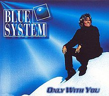 Blue System - Only With You.jpg