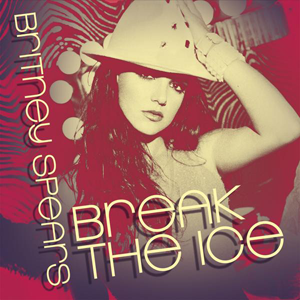 Break the Ice (song) - Image: Britney Spears Break the Ice