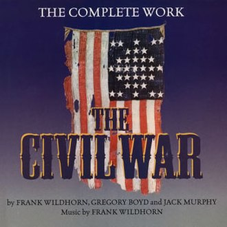 The Civil War (musical) - Original Recording