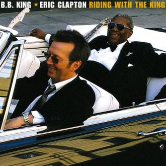 Riding with the King (B.B. King and Eric Clapton album) - Image: Claptonridingwiththe king